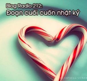 Blog Radio 212: Đoạn cuối cuốn nhật ký