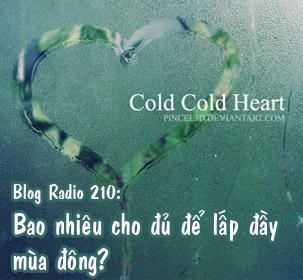 Blog Radio 210: Bao nhiêu cho đủ để lấp đầy mùa đông?