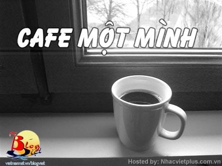 Blog Radio 12: Cà phê một mình