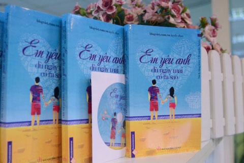 """""""Em yêu anh dù ngày mai có ra sao"""" cuốn sách tặng tình yêu của bạn!"""