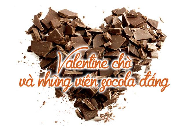 Valentine chờ và sô cô la đắng