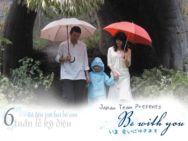 Be with you - Em sẽ đến cùng cơn mưa