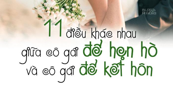 11 điều khác nhau giữa cô gái để hẹn hò và cô gái để kết hôn
