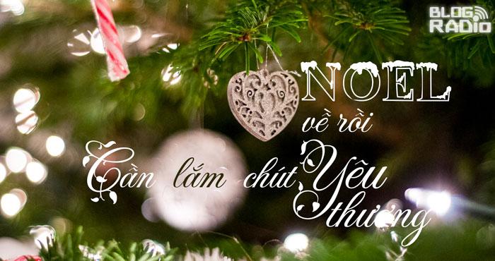 Thơ Radio: Noel về rồi cần lắm chút yêu thương