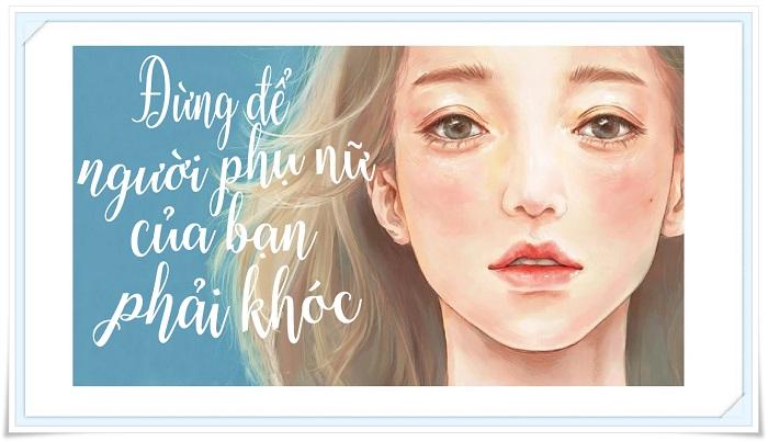 Đừng để người phụ nữ của bạn phải khóc (Vlog Radio)