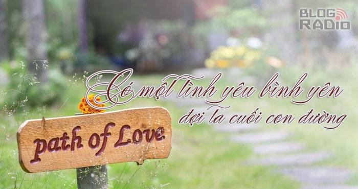 Có một tình yêu bình yên đợi ta cuối con đường