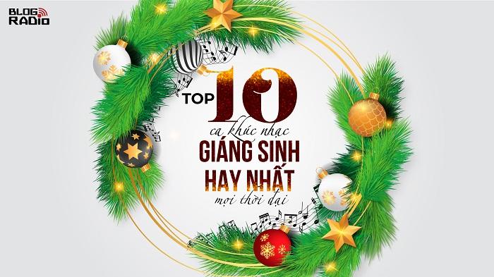 Top 10 ca khúc nhạc giáng sinh hay nhất mọi thời đại