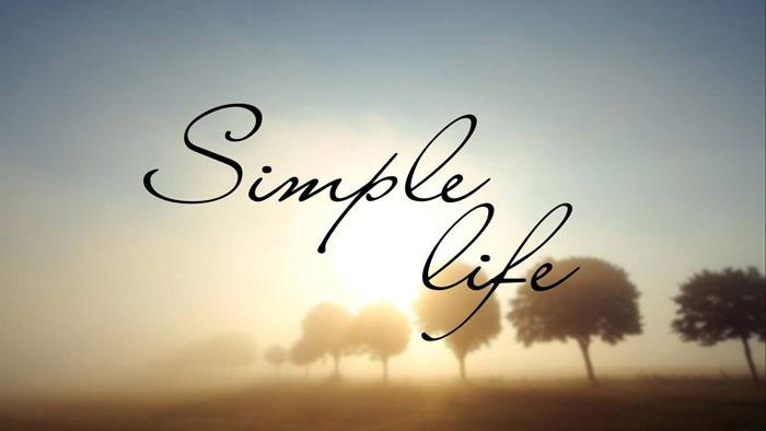 Càng trưởng thành ta càng muốn sống đơn giản