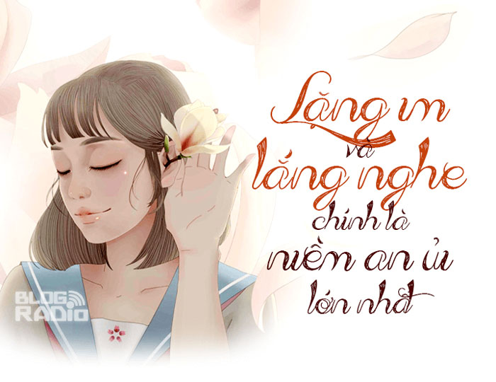 Lặng im và lắng nghe chính là niềm an ủi lớn nhất