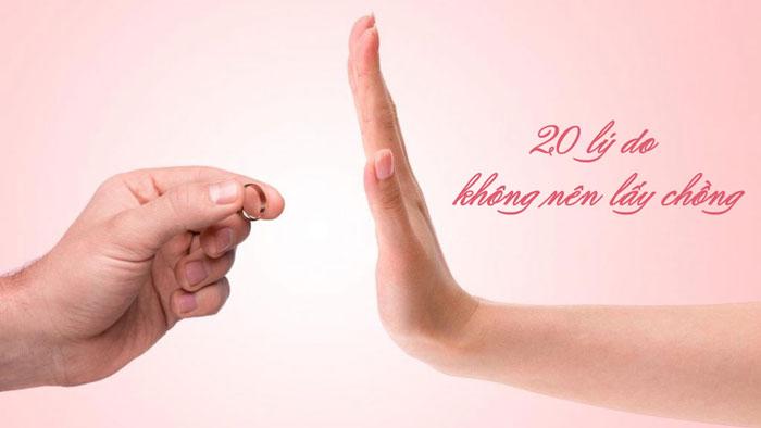 20 lý do không nên lấy chồng - càng ngẫm càng thấy đúng!