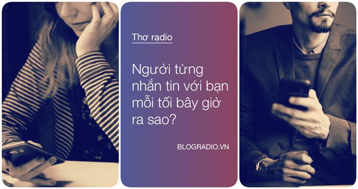 Thơ Radio: Người từng nhắn tin với bạn mỗi tối, bây giờ ra sao?