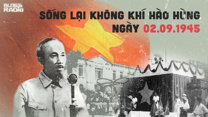 Sống lại những tháng ngày hào hùng của đất nước ngày 02.09 của 73 năm về trước