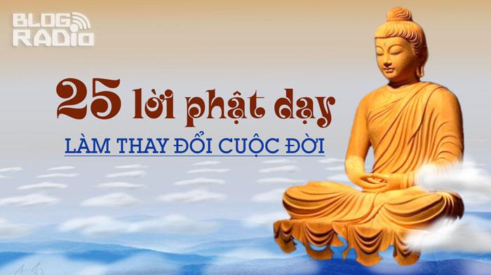 25 lời Phật dạy làm thay đổi cuộc đời