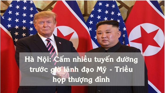 Hà Nội: An ninh thắt chặt trước giờ lãnh đạo Mỹ - Triều họp thượng đỉnh